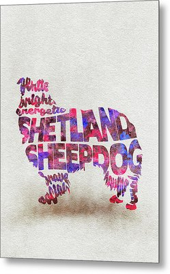 Metal Print featuring the painting Shetland Sheepdog Watercolor Painting / Typographic Art by Inspirowl Design