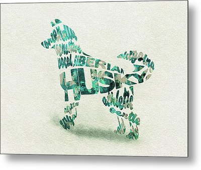 Metal Print featuring the painting Siberian Husky Watercolor Painting / Typographic Art by Inspirowl Design