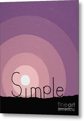 Simple Metal Print by Jaison Cianelli