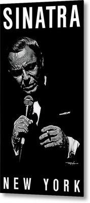 Sinatra W Sig Metal Print by Dan Menta