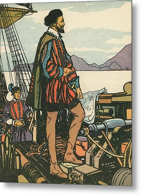 Sir Francis Drake On His Ship Metal Print by American School
