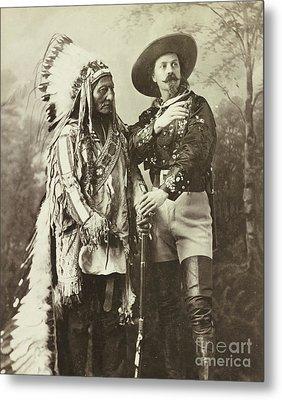 Sitting Bull And Buffalo Bill Cody Metal Print