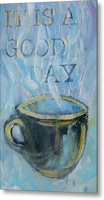Smell The Coffee Metal Print by Tilly Strauss