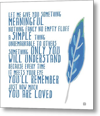 Metal Print featuring the painting Something Meaningful by Lisa Weedn