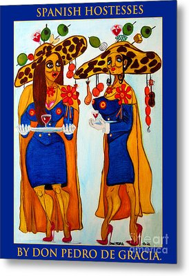 Metal Print featuring the painting Spanish Hostesses. by Don Pedro De Gracia