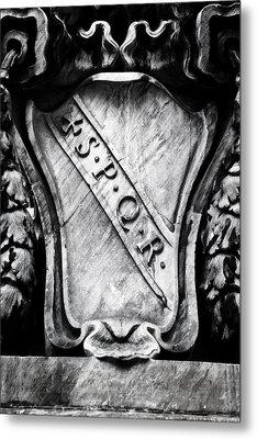 Spqr Metal Print by Joana Kruse
