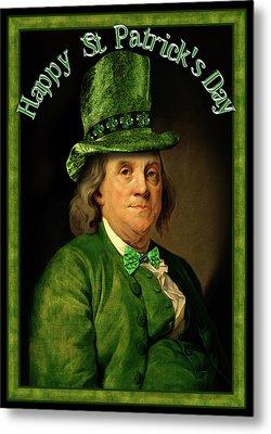 St Patrick's Day Ben Franklin Metal Print by Gravityx9 Designs