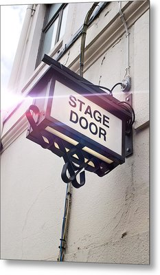 Stage Door Sign Metal Print by Tom Gowanlock