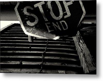 Stop End Metal Print by David Gilbert