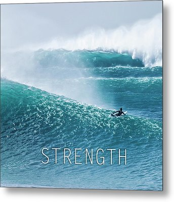 Strength. Metal Print