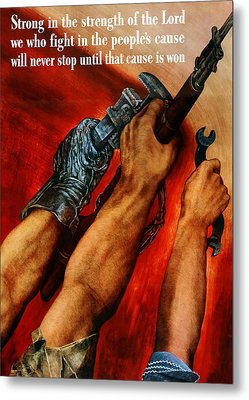 Strong Is The Strength Of The Lord Metal Print by War Is Hell Store