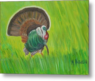 Metal Print featuring the painting Strutting Turkey In The Grass by Margaret Harmon