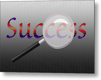 Success Magnified Metal Print