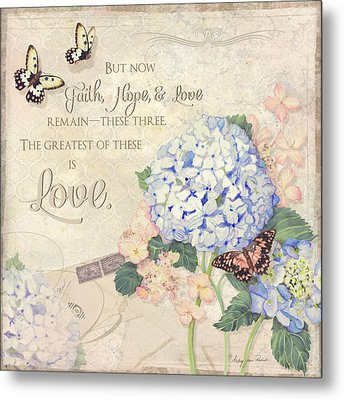 Summer Memories - Blue Hydrangea N Butterflies Faith Hope And Love Metal Print by Audrey Jeanne Roberts