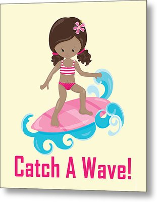 Surfer Art Catch A Wave Girl With Surfboard #21 Metal Print