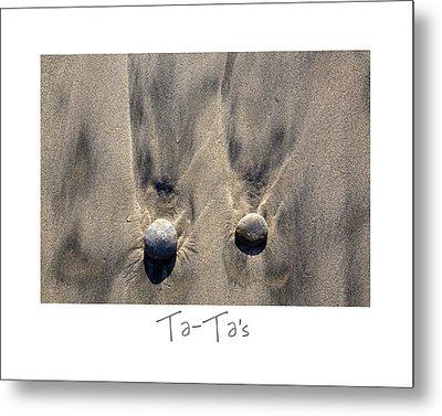 Ta-ta's Metal Print by Peter Tellone