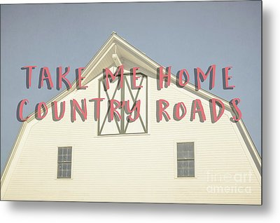Take Me Home Country Roads Metal Print by Edward Fielding