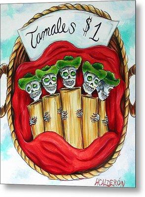 Tamales One Dollar Metal Print by Heather Calderon