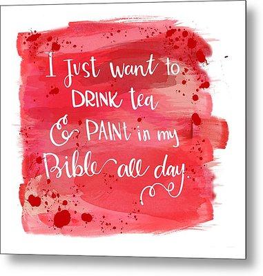Tea And Paint Metal Print by Nancy Ingersoll