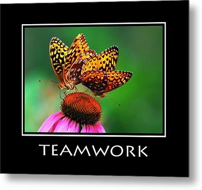 Teamwork Inspirational Motivational Poster Art Metal Print by Christina Rollo