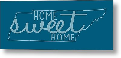 Metal Print featuring the digital art Tennessee Home Sweet Home by Heather Applegate