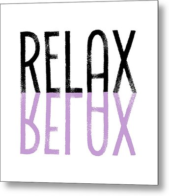 Text Art Relax - Purple Metal Print by Melanie Viola