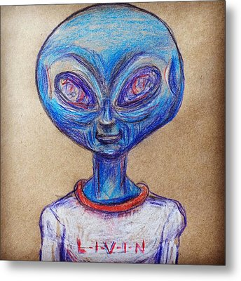 The Alien Is L-i-v-i-n Metal Print by Similar Alien