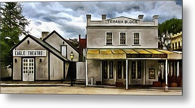 Metal Print featuring the photograph The Eagle Theater And Skalet Family Jewelers Old Sacramento by Thom Zehrfeld