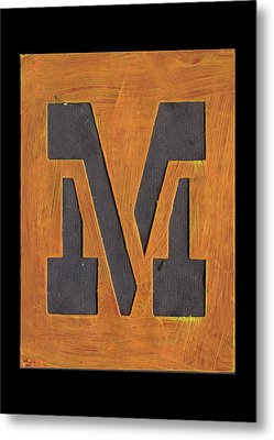 The Letter M Metal Print