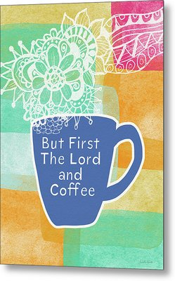 The Lord And Coffee- Art By Linda Woods Metal Print by Linda Woods