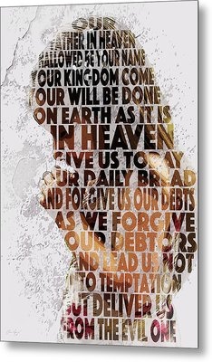 The Lord's Prayer Metal Print by Aaron Spong