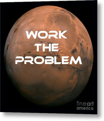 The Martian Work The Problem Metal Print by Edward Fielding