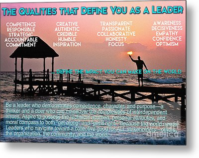 The Qualities That Define You As A Leader  Metal Print by Celestial Images