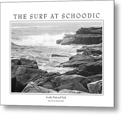 The Surf At Schoodic Metal Print by Peter Muzyka