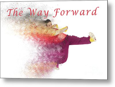 The Way Forward Metal Print by Humorous Quotes