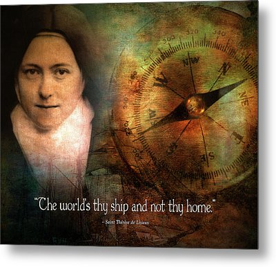 The World's Thy Ship And Not Thy Home. Metal Print