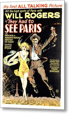 They Had To See Paris, Will Rogers Metal Print