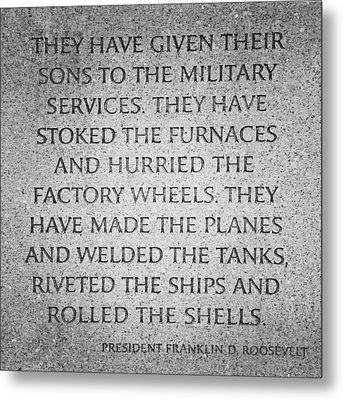 They Have Given Their Sons To The Military... - National World War II Memorial In Washington Dc Metal Print by Marianna Mills