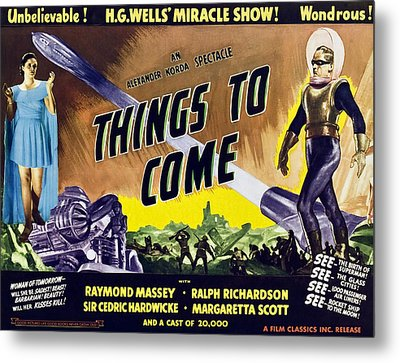 Things To Come, From Left On 1947 Metal Print by Everett