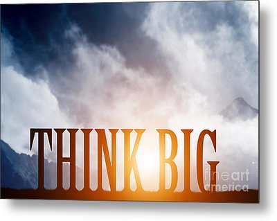Think Big Text On Mountains Landscape Metal Print by Michal Bednarek