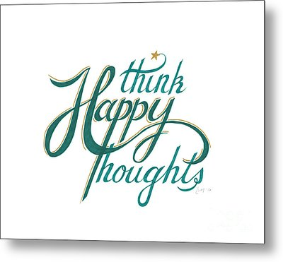 Metal Print featuring the drawing Think Happy Thoughts by Cindy Garber Iverson