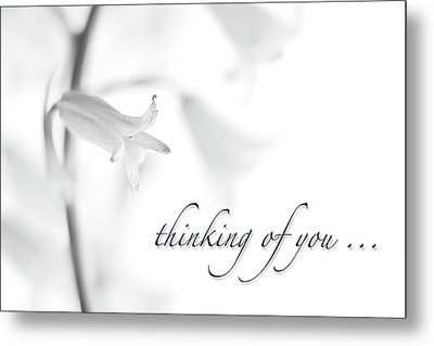 Thinking Of You Notecard Metal Print by Carol Leigh