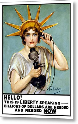 This Is Liberty Speaking - Ww1 Metal Print by War Is Hell Store