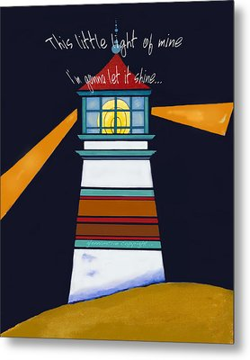 This Little Light Of Mine Metal Print by Glenna McRae