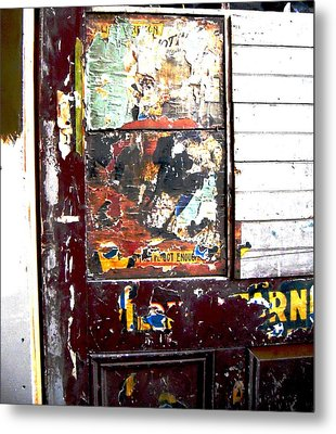 Metal Print featuring the photograph This Old Door Has Got Enough by Don Struke
