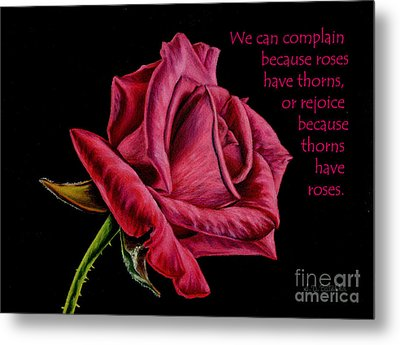Thorns Have Roses  Metal Print by Sarah Batalka