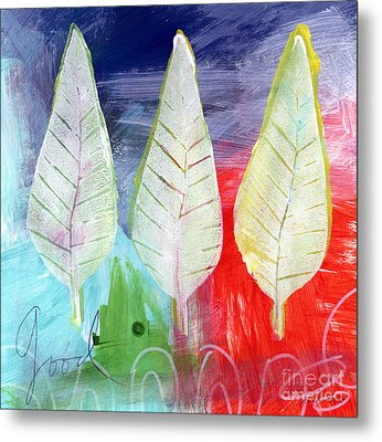 Three Leaves Of Good Metal Print by Linda Woods