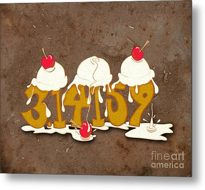 Three Scoops Of Pi Metal Print by Laura Brightwood
