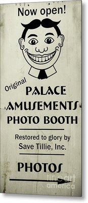 Metal Print featuring the photograph Tillie Photo Booth Sign by Colleen Kammerer