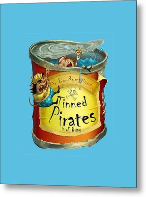 Tinned Pirates Metal Print